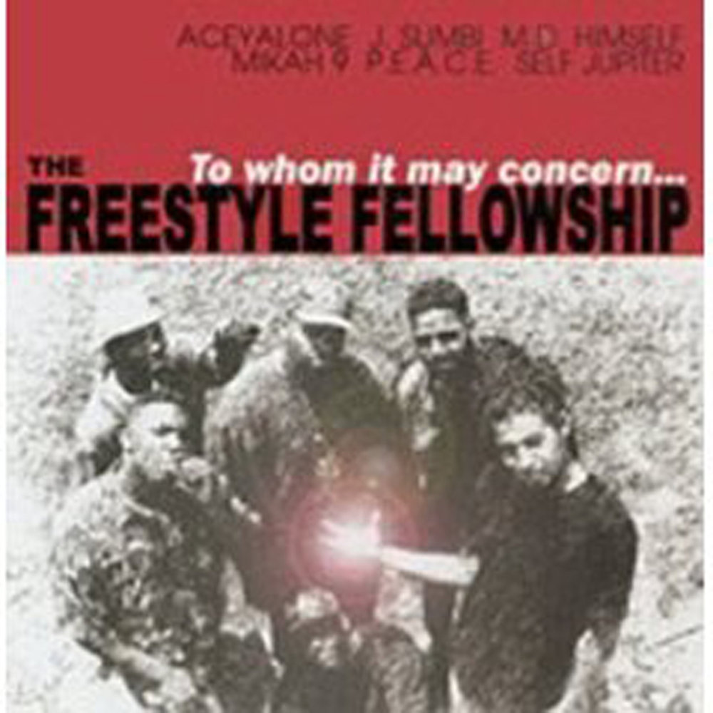 Image result for Freestyle Fellowship: To Whom It May Concern