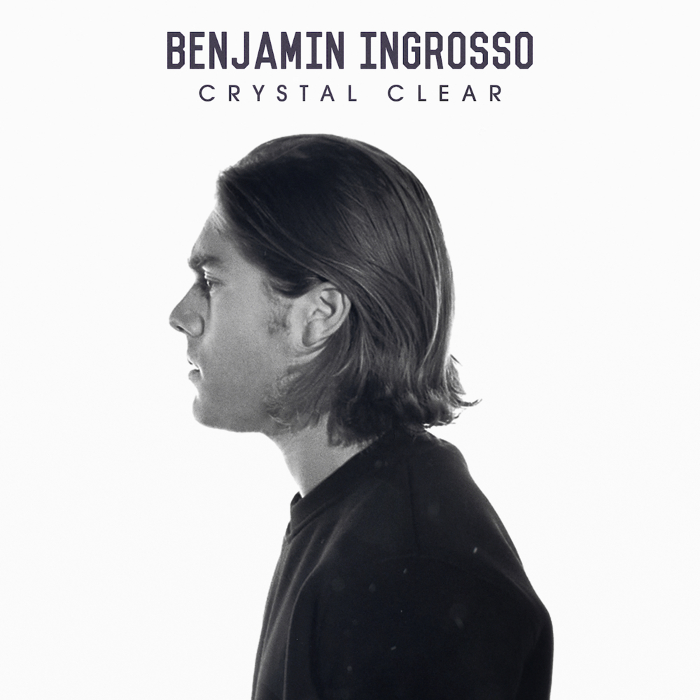 All You Need To Know About Ben Domenech Who Is Now: Benjamin Ingrosso – Crystal Clear Lyrics