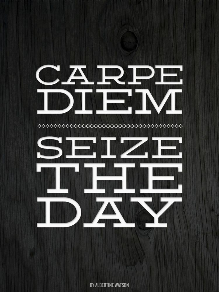 """carpe diem seizing the day essay I believe in carpe diem  sponsor this essay carpe diem is a latin phrase that is translated as """"seize the day"""" seizing the day refers to living life to."""