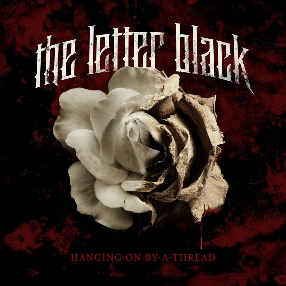 The Letter Black – Hanging By A Thread Lyrics