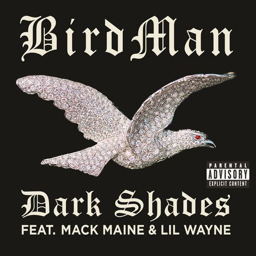 Birdman Lil Wayne & Mack Maine - Dark Shades Lyrics