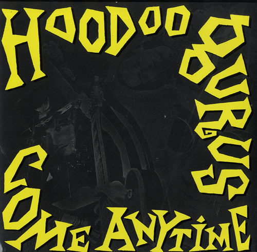 Image result for come anytime hoodoo gurus