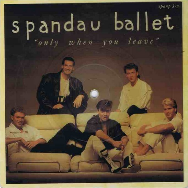 Spandau Ballet – Only When You Leave Lyrics | Genius Lyrics