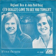 England Dan & John Ford Coley - I'd Really Love To See You ...