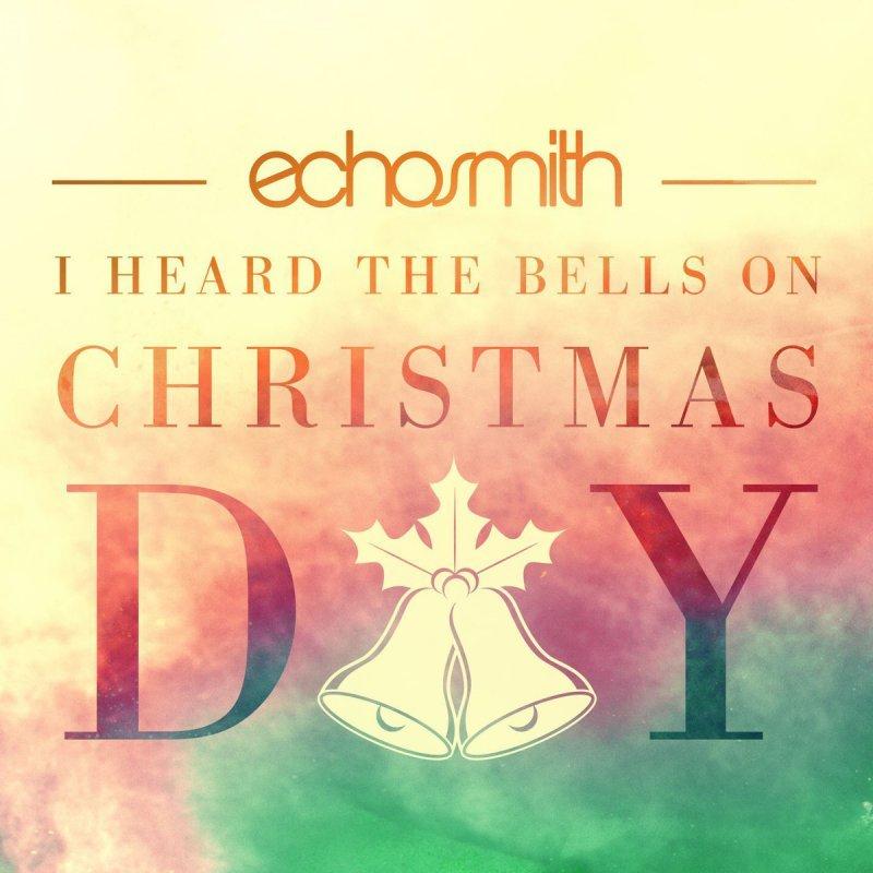 Echosmith – I Heard The Bells On Christmas Day Lyrics   Genius Lyrics
