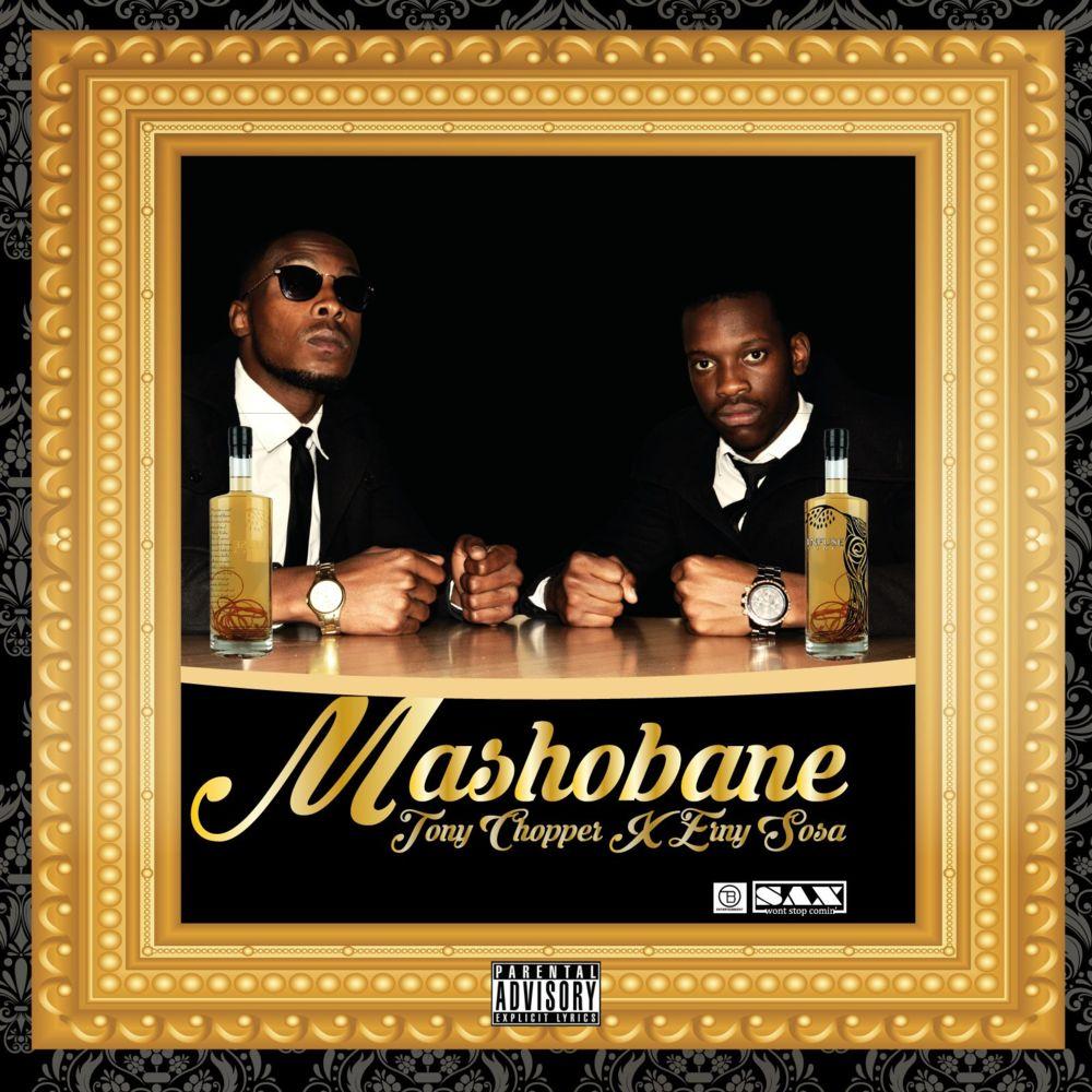 Tony Chopper x Erny Sosa – Mashobane (Free Mashobane ...