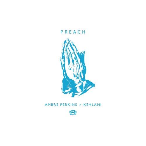 Ambré Perkins – Preach Lyrics | Genius Lyrics