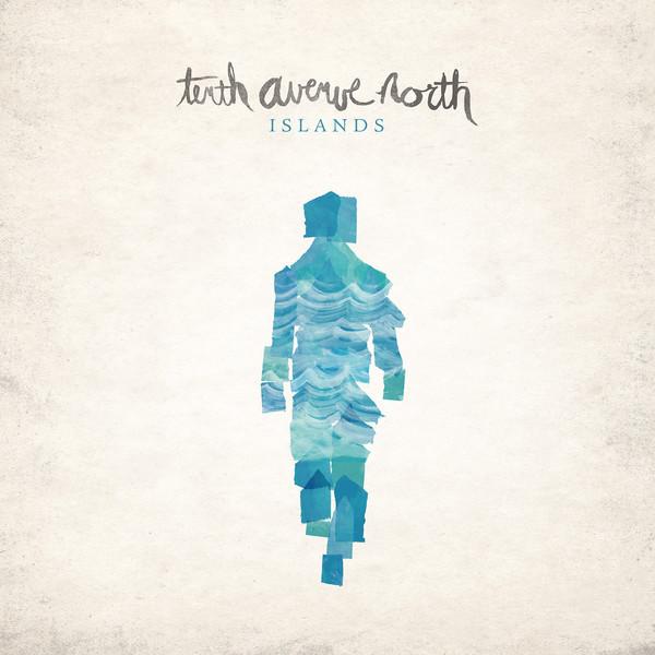 Lyrics To No Man Is An Island Tenth Avenue North