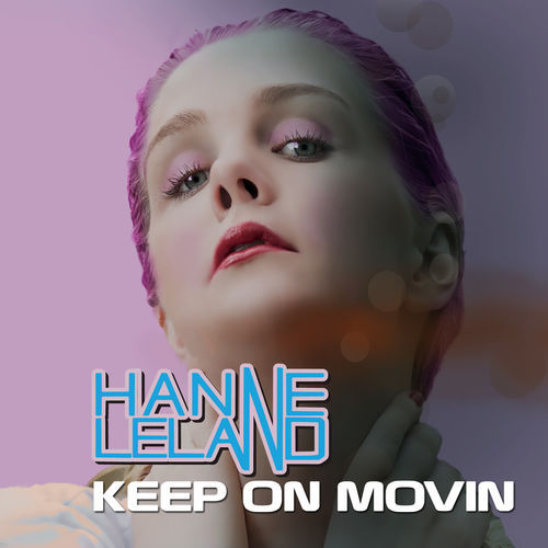 Cover art for Keep on Movin by Hanne Leland