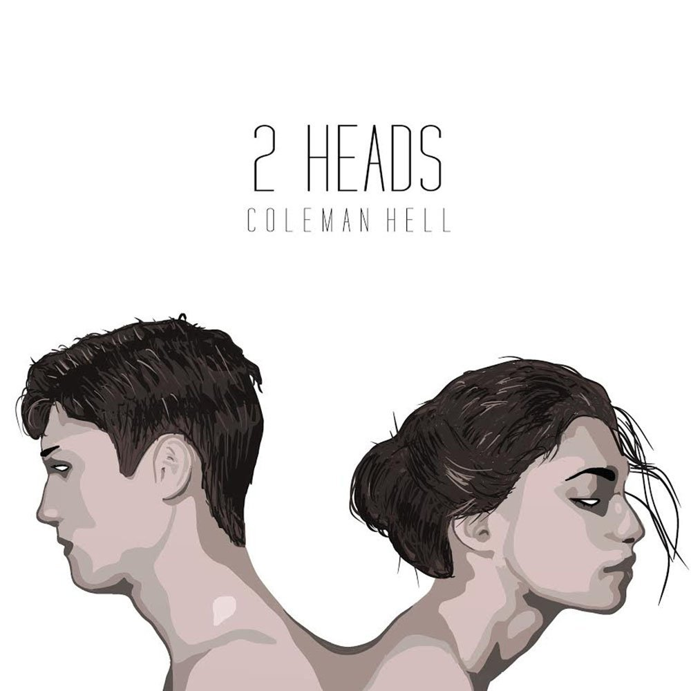 Coleman Hell 2 Heads Lyrics