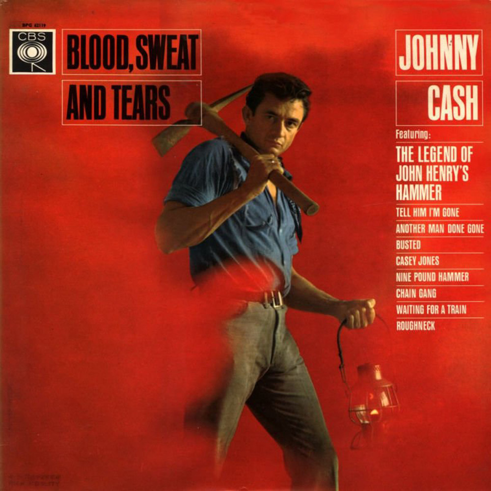 Johnny Cash – Blood, Sweat And Tears Lyrics | Genius