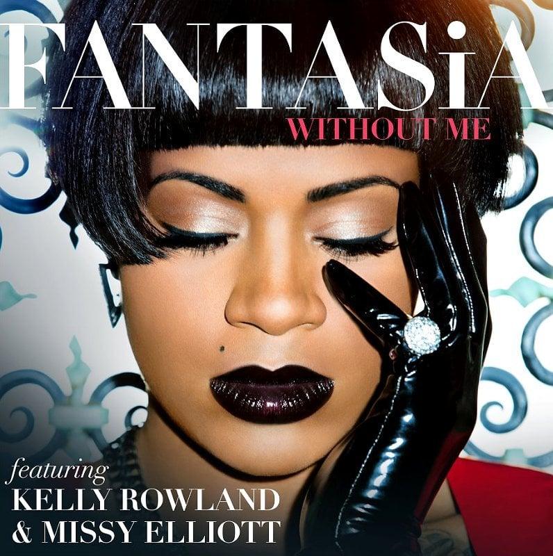 Fantasia - Without Me ft. Kelly Rowland & Missy Elliott ...
