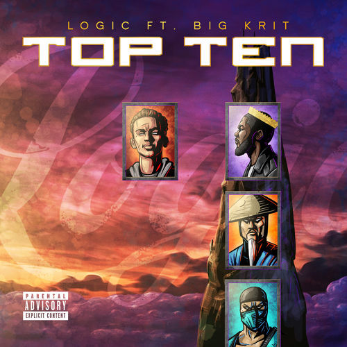 Logic Top Ten Lyrics Genius Lyrics