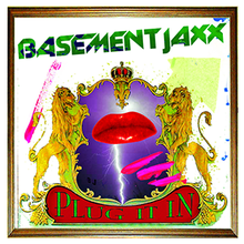 Plug It In Basement Jaxx