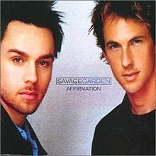 Captivating Affirmation. Savage Garden