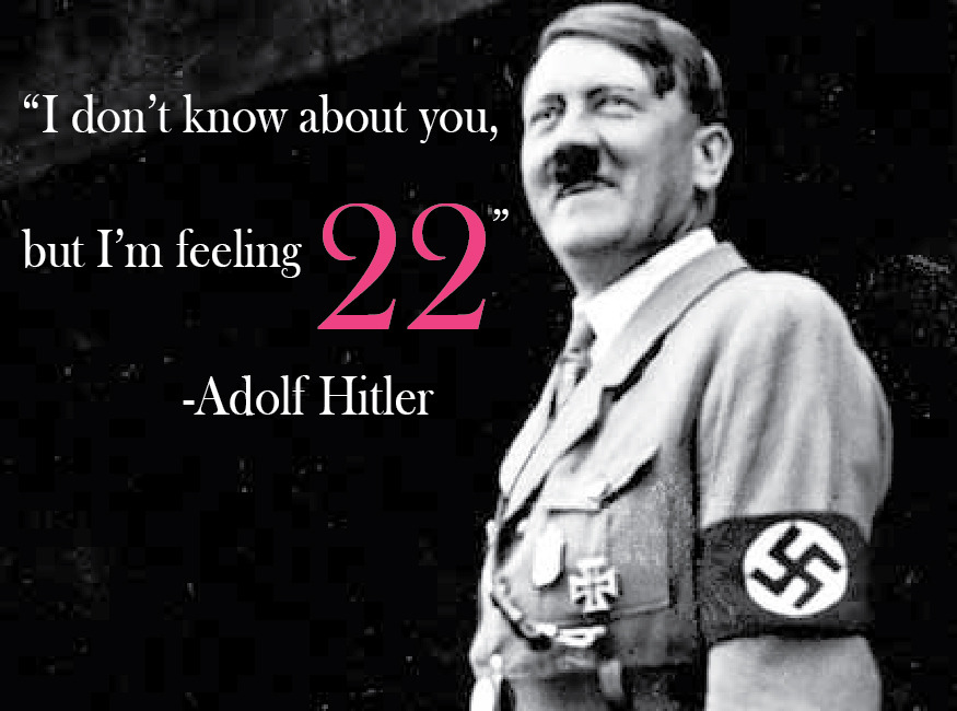 Hitler Quotes Fascinating Taylor SwiftHitler Quotes Genius