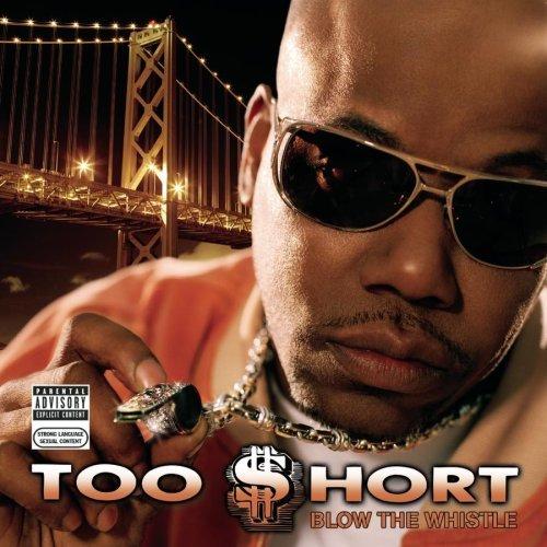 Too Hort Blow The Whistle Lyrics Genius