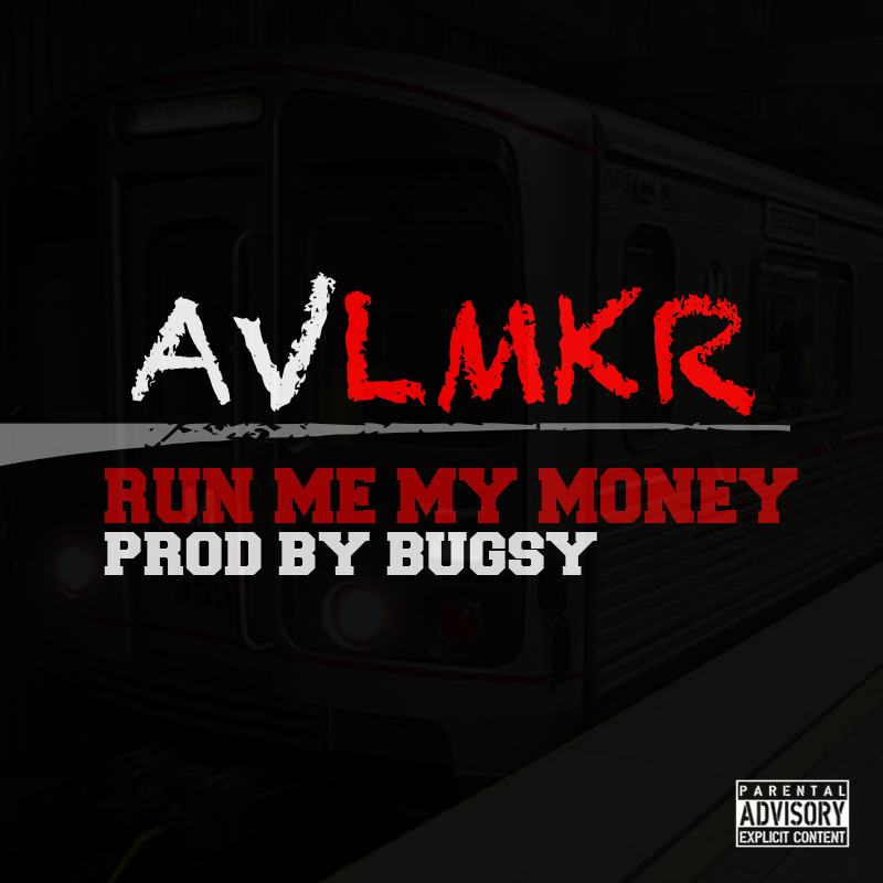 Lyric real nigga lyrics : AV LMKR – Run Me My Money Lyrics | Genius Lyrics