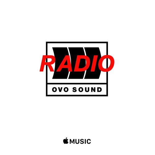 OVO Sound Radio Episode 1 Tracklist Lyrics
