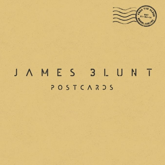 James Blunt Postcards Lyrics Genius Lyrics