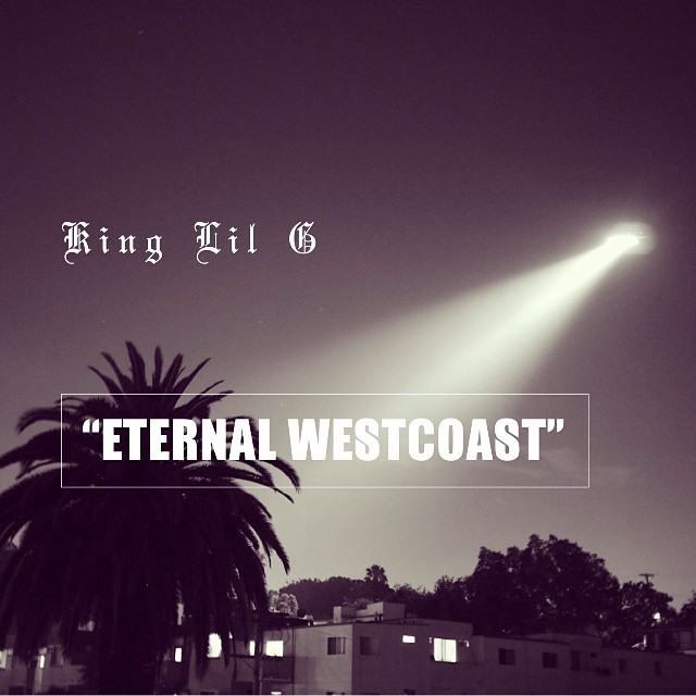 King Lil G – Eternal...