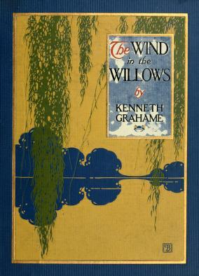how the first chapter of wind The wind in the willows kenneth grahame chapter 1  first with brooms, then with dusters then on ladders and steps and chairs, with a brush and a pail of .