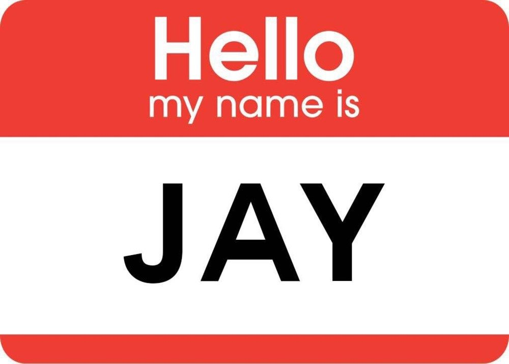 Hello My Name Is: JAY - Hello My Name Is Lyrics And Tracklist