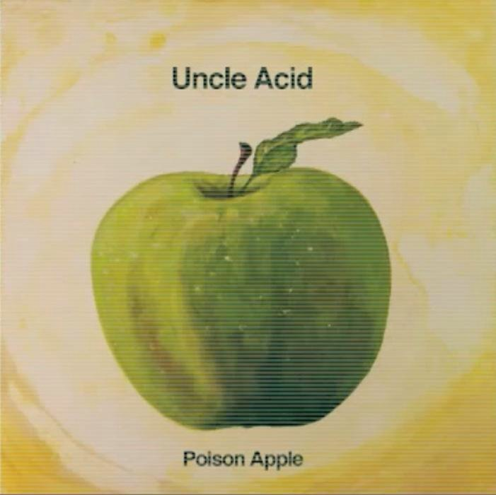 Uncle Acid & The Deadbeats – Poison Apple Lyrics | Genius Lyrics