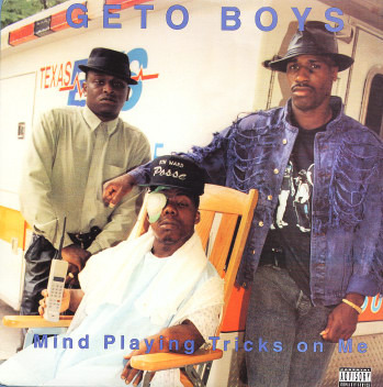 Geto Boys – Mind Playing Tricks on Me (Clean) Lyrics ...