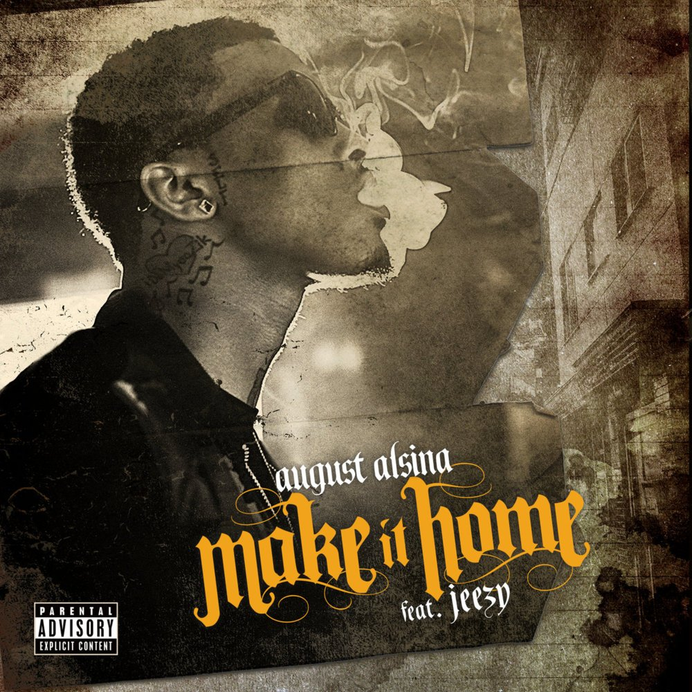 Cover art for Make It Home by August Alsina