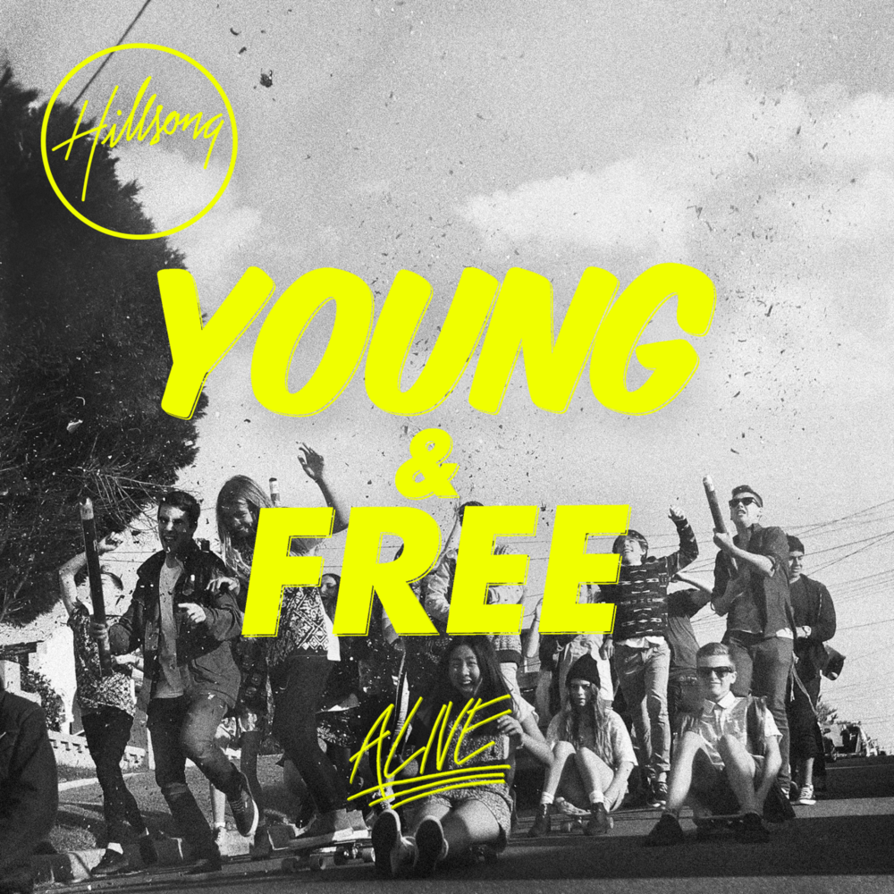 hillsong young and free alive free download