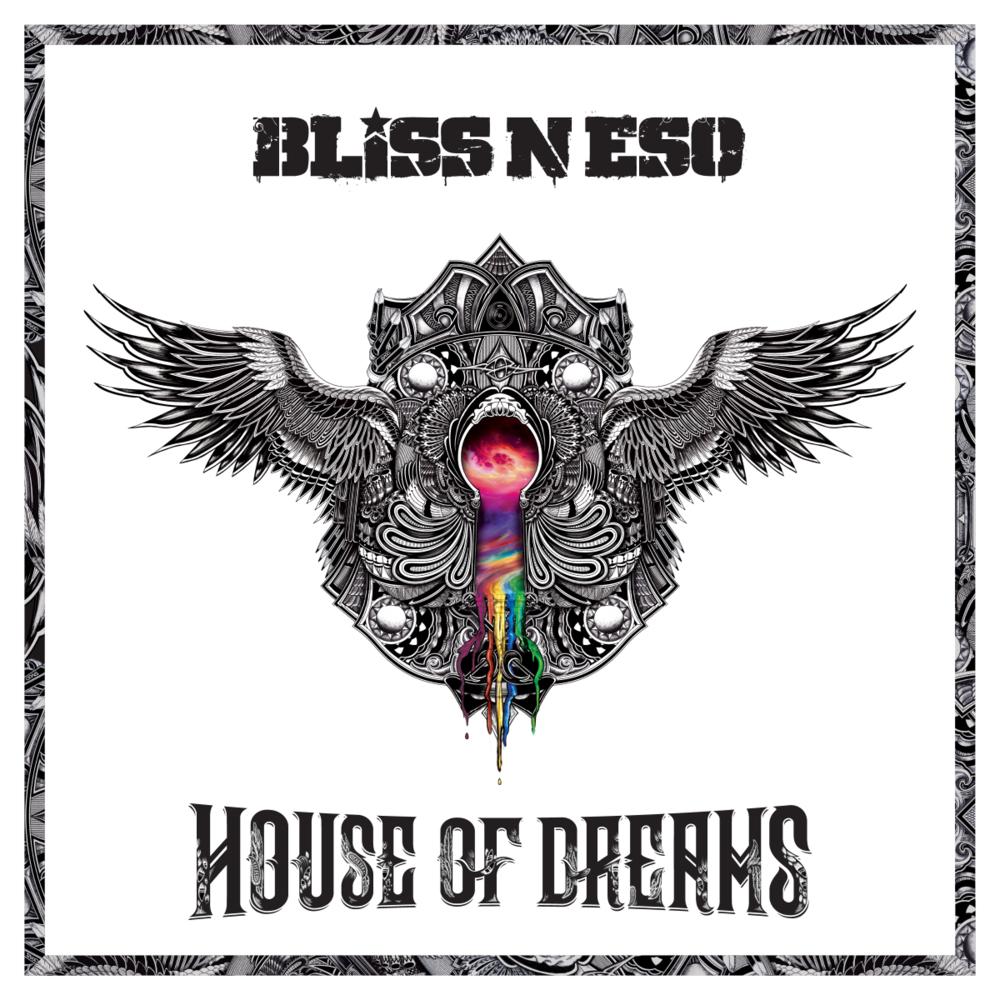 Bliss N Eso House Of Dreams Lyrics Genius Lyrics