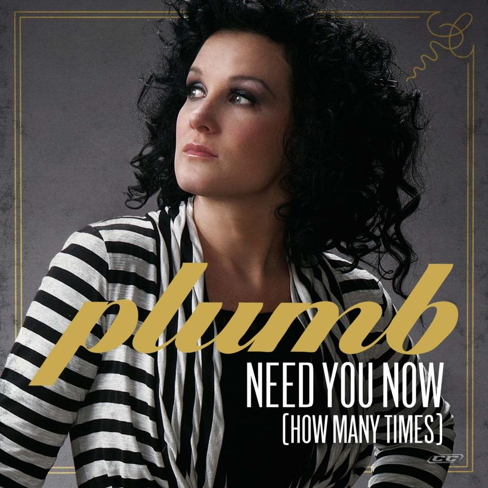 Plumb Need You Now How Many Times Lyrics Genius Lyrics