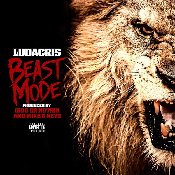 Cover art for Beast Mode by Ludacris