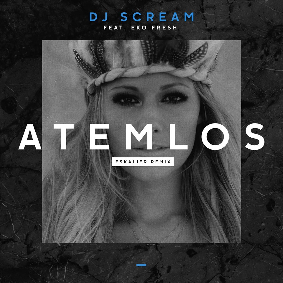 Cover art for Atemlos (Eskalier Remix) by DJ Scream