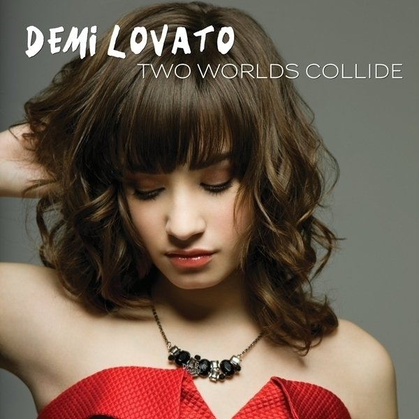 Two Worlds Collide Serves As The Eighth Track From Demi Lovatos Debut Studio Album Dont Forget Two Worlds Collide Is A Song About A Young Couple Who