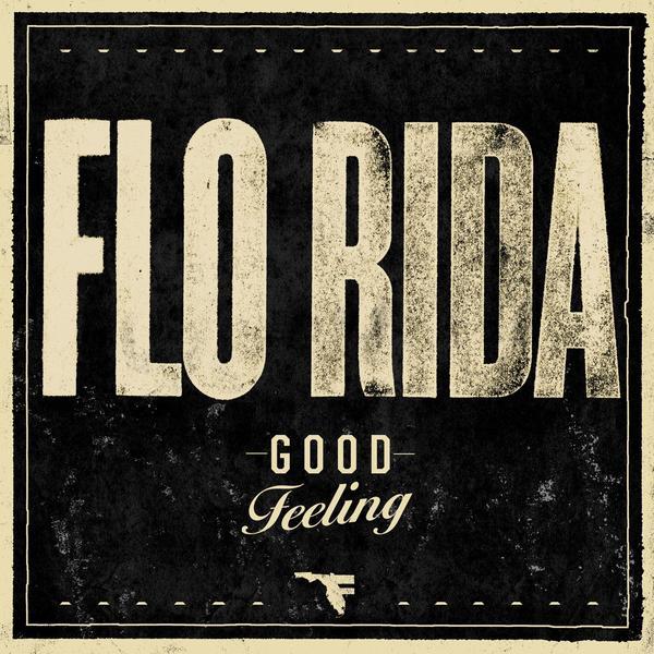 I get a – Good feeling Lyrics | Genius Lyrics