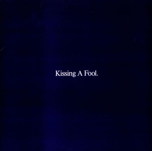 George michael kissing a fool lyrics