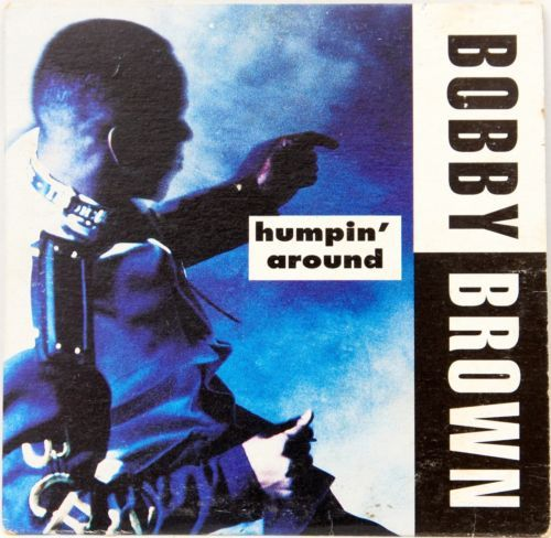 Bobby Brown – Humpin' Around Lyrics | Genius Lyrics