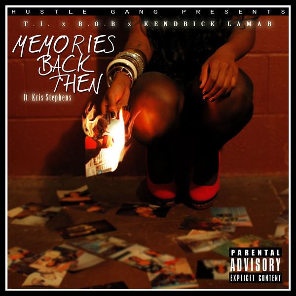 Ti Memories Back Then Lyrics Genius Lyrics