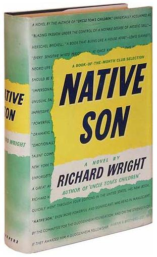 native son richard wright thesis Control of the black man in richard wright's, native son - native son written by richard wright, is a novel that is set in the 1930's around the time that racism was most prominent.