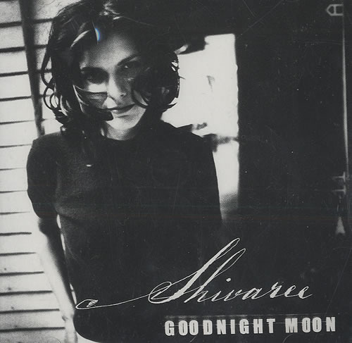 Shivaree – Goodnight Moon Lyrics | Genius Lyrics