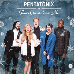 Pentatonix – That's Christmas To Me Lyrics | Genius Lyrics