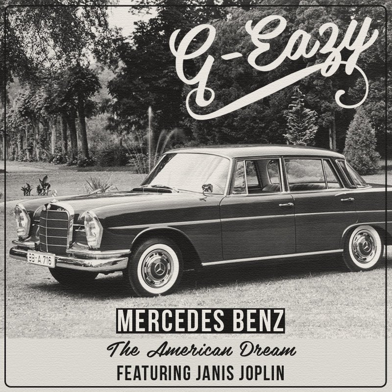 g eazy mercedes benz the american dream lyrics