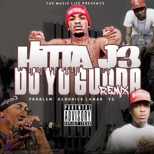 Hitta J3 – Do Yo Gudda (Remix) Lyrics