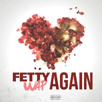Fetty Wap's 'Again' Lyrics | Billboard