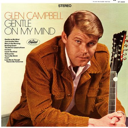 Glen Campbell Gentle On My Mind Lyrics Genius Lyrics