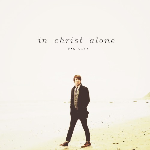 I Am Alone But Happy Images Owl City – In Christ...