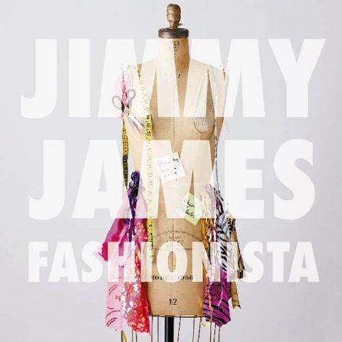 Jimmy James Fashionista Lyrics Genius Lyrics