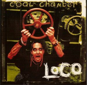 COAL CHAMBER - LOCO LYRICS - SongLyrics.com